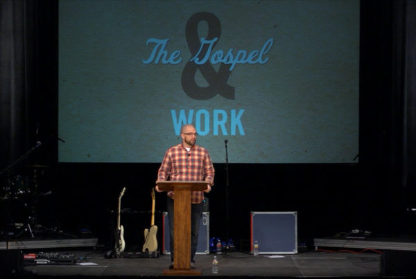 Image of Tyler David from The Austin Stone Community Church preaching on The Gospel & Work